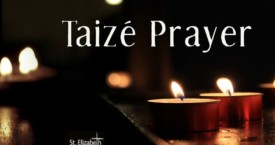 Taizé Prayer - June 18th, 2020