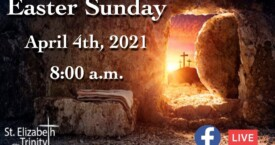 Easter Sunday - April 4th, 2021