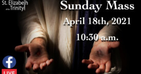 3rd Sunday of Easter - Apr 18th, 2021