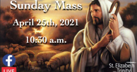 4th Sunday of Easter - Apr 25th, 2021