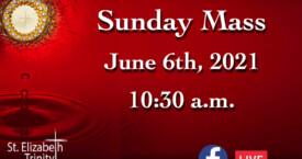 Feast of Corpus Christi - June 6th, 2021