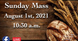 18th Sunday in OT - August 1st, 2021